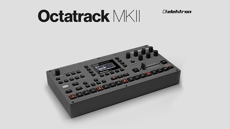 Elektron Octatrack MKII is now shipping