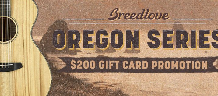 Breedlove Partner with Dealers to give $200 gift cards
