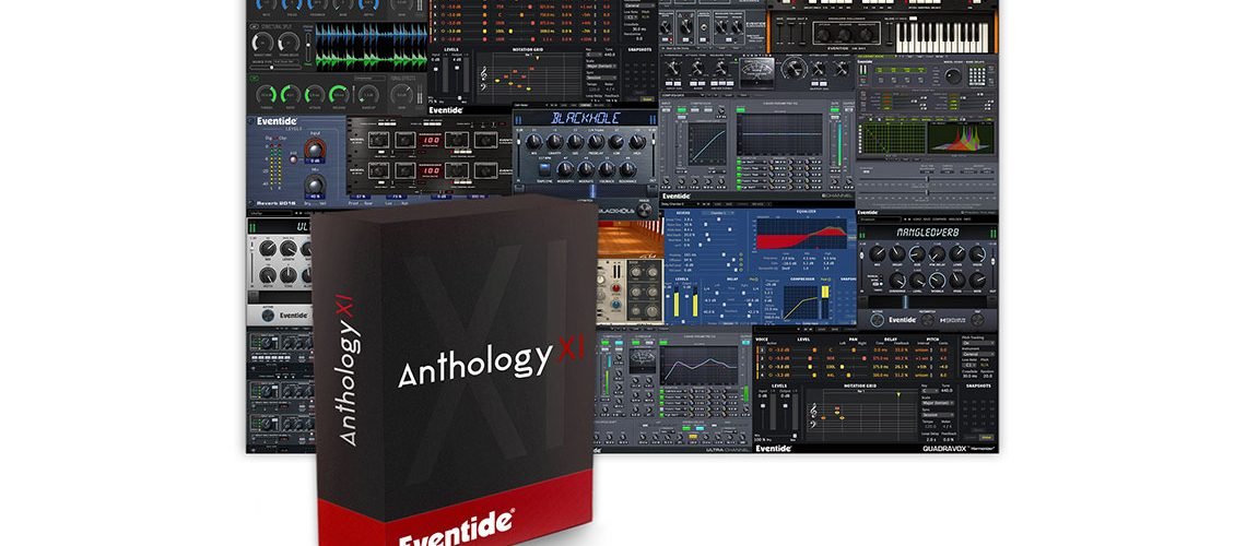 Eventide announces availability of Anthology XI
