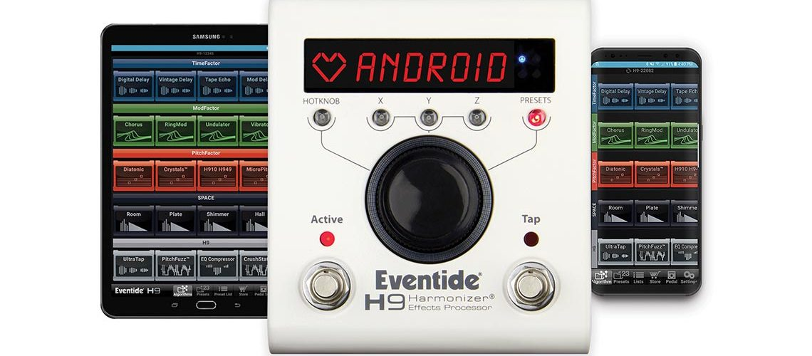 Eventide Announces H9 Control App for Android