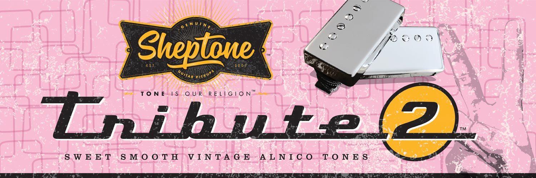 Sheptone Tribute 2 Pickups