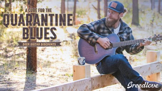 """Breedlove Guitars offers """"A Cure for the Quarantine Blues"""""""