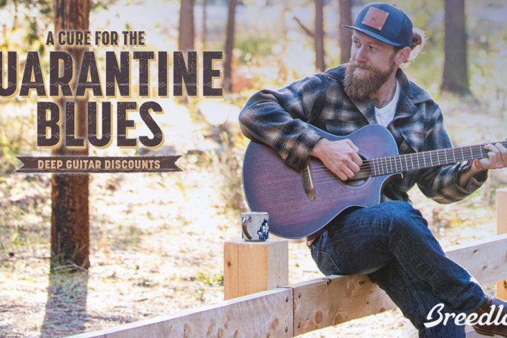 "Breedlove Guitars offers ""A Cure for the Quarantine Blues"""