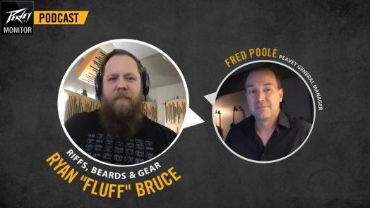 Ryan 'Fluff' Bruce Gets Nostalgic in New 'Peavey Monitor' Podcast Episode