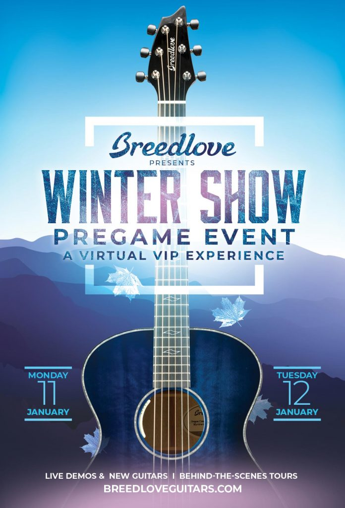 Breedlove VIP Winter Show Pregame Event opens the doors, virtually, on Bend, Oregon Custom Shop, Jan. 11–12