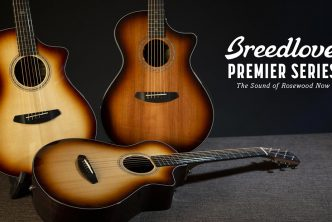 Tone first, with Breedlove's updated Premier Series guitars