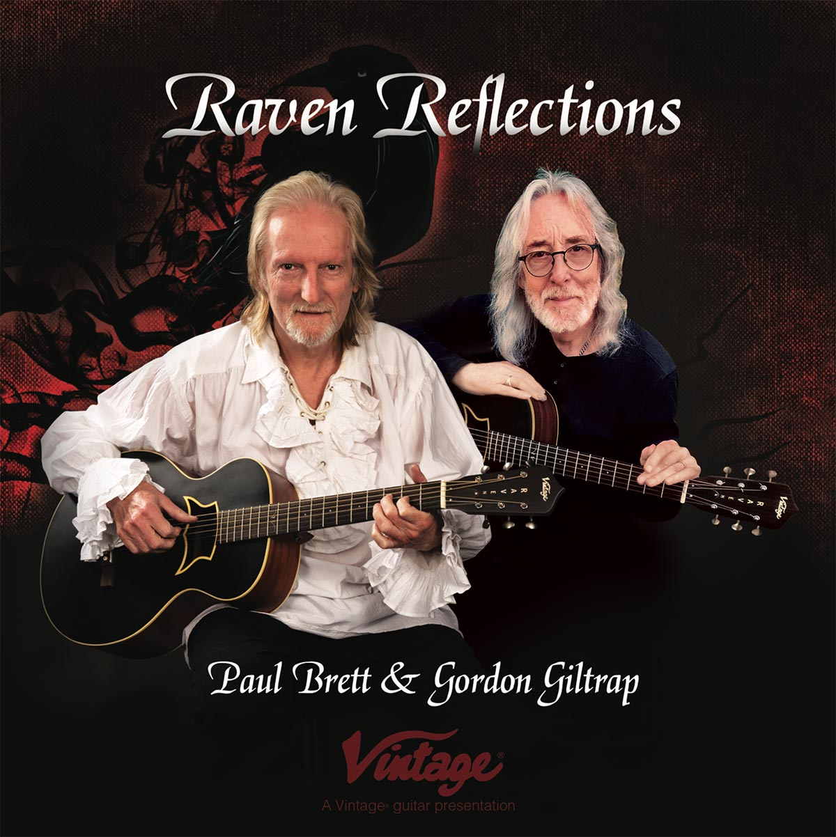 Two of the world's most creative acoustic guitar virtuosos, Gordon Giltrap MBE and Paul Brett record 'Raven Reflections' with Vintage guitars.